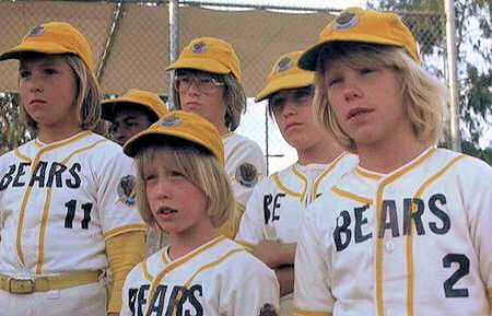 Bad News Bears! Tell 'em where to shove it, Tanner! Love this movie!!!