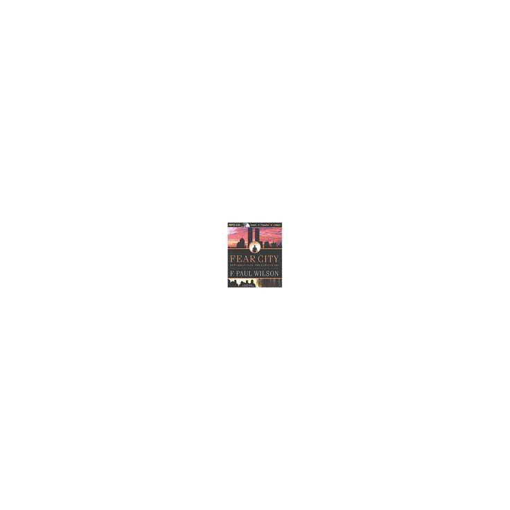 Fear City (Unabridged) (MP3-CD) (F. Paul Wilson)