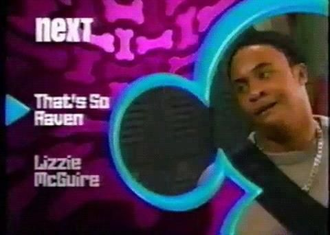 old school disney.-that so raven was the suff when I was a kid I loved the show <3