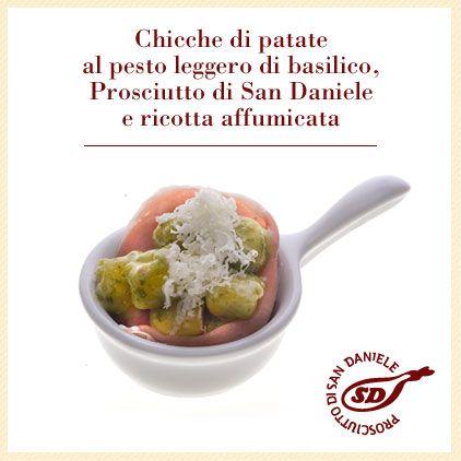 Chicche di patate al pesto leggeri di basilico, #prosciutto di #SanDaniele e ricotta ffumicata. http://www.prosciuttosandaniele.it/home_prosciuttosandaniele.php?n=387&l=it