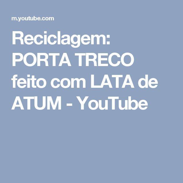Reciclagem: PORTA TRECO feito com LATA de ATUM - YouTube