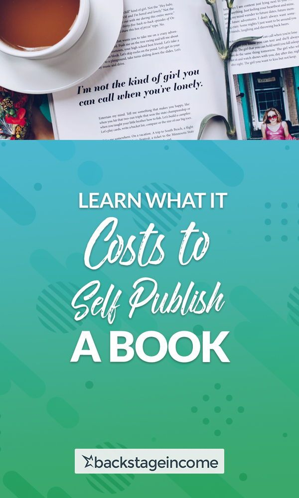 What Does It Cost To Write Self Publish A Book Backstageincome Ebook Writing Self Publishing Book Publishing
