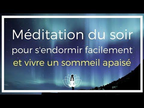 Méditation du SOIR pour s'endormir et vivre un sommeil apaisé - www.cedricmichel.tv - YouTube