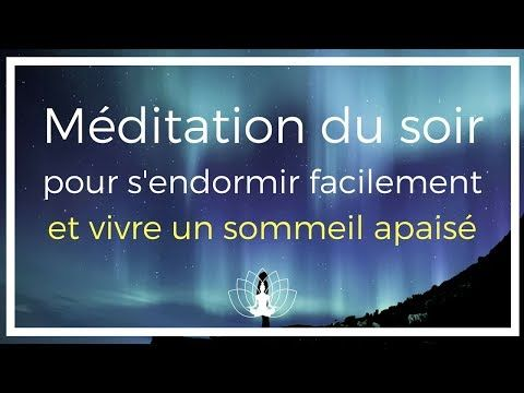 Méditation du SOIR - cedric michel
