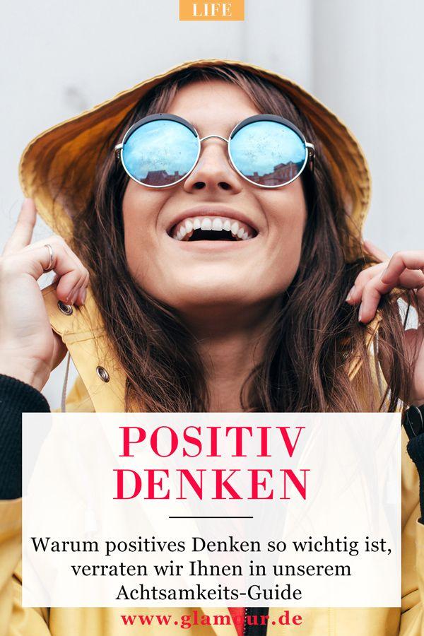 Positiv Denken So Kann Man Es Lernen Selbstbewusstsein Aufbauen