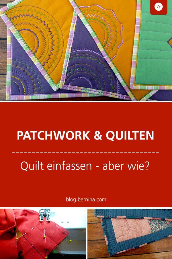 Patchworken für Anfänger: Den Quilt einfassen, aber wie?