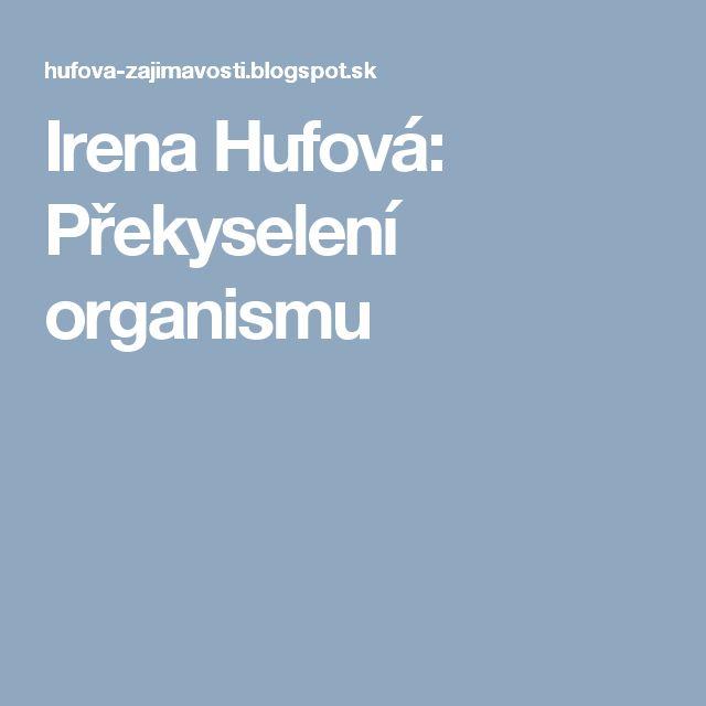 Irena Hufová: Překyselení organismu