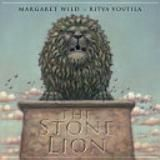 (Own) The Stone Lion - Margaret Wild - Themes - desire, selfishness, compassion and transformation