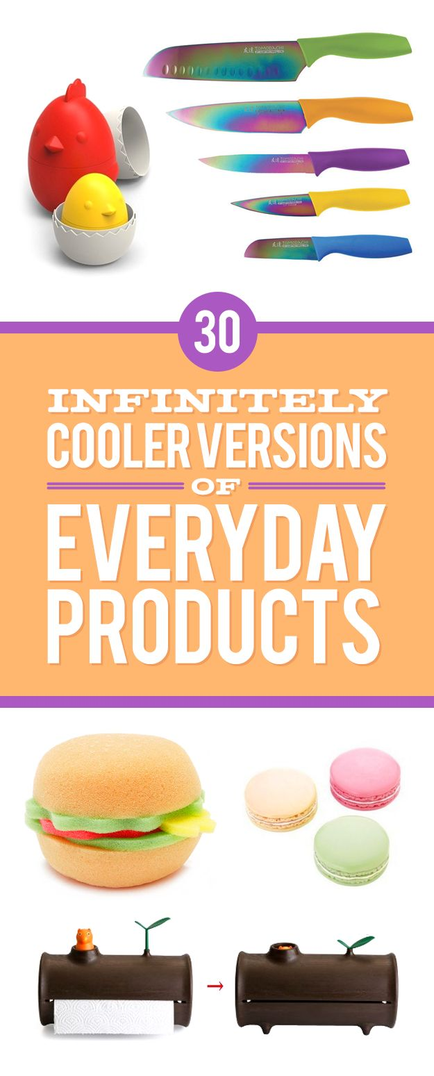 30 Infinitely Cooler Versions Of Everyday Products