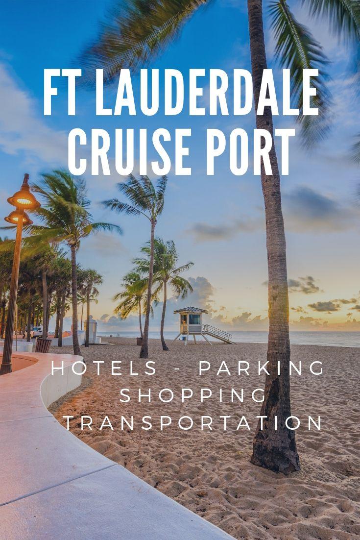Port Everglades Florida Cruise Terminal Information Cruise Port Lauderdale Fort Lauderdale Cruise Port