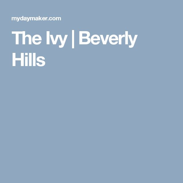 The Ivy   Beverly Hills