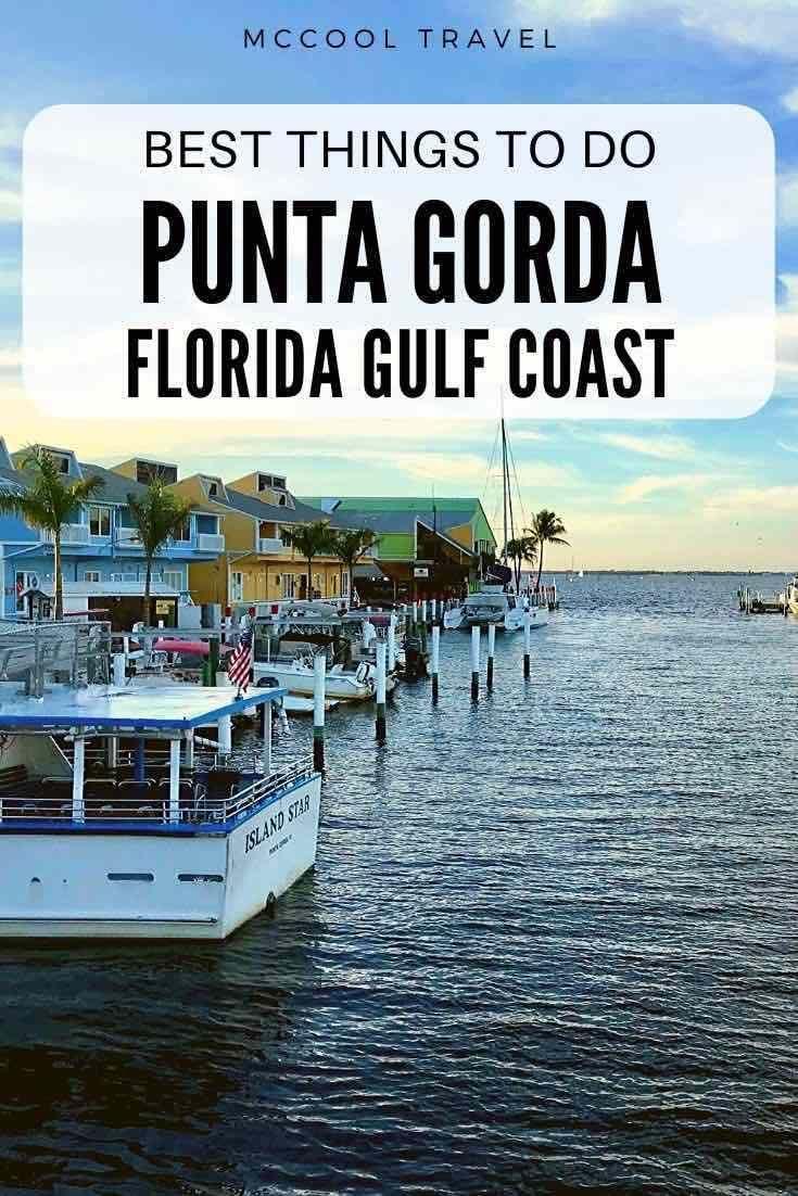 Best Things To Do In Punta Gorda Florida North America Travel Destinations Punta Gorda Florida Florida Travel