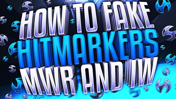 How to Fake Hitmarkers on MWR and IW https://youtu.be/NW405ZWqRPo