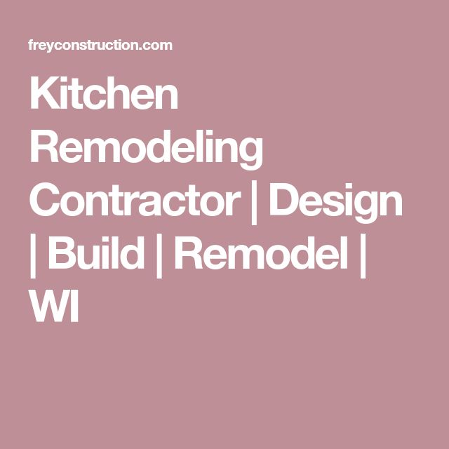 Kitchen Remodeling Contractor | Design | Build | Remodel | WI