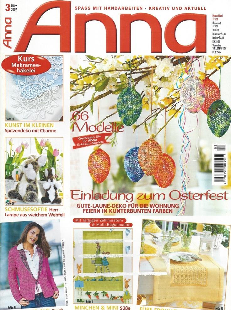 Anna Burda magazine, March 2007. Contains a course in how to make Macramé Crochet (aka Romanian Point Lace Crochet).