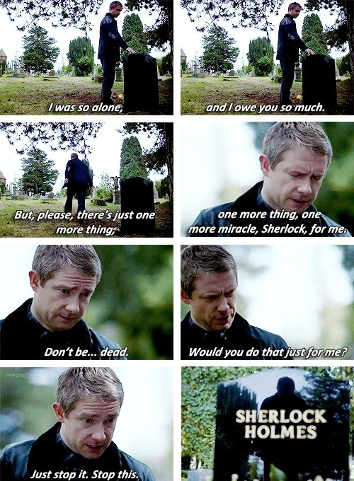 [SET OF GIFS] 2x03 The Reichenbach Fall OH MY GOD I WAS BAWLING LIKE A CHILD AT THIS, SAYING STOP IT THROUGH MY TEARS...