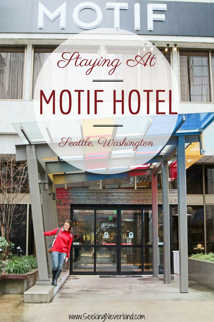 Review of my stay at Motif Hotel in Seattle. The best hotel in Seattle, Washington.
