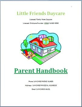 Basic Parent Handbook template for In-Home Childcare. Use this editable document to create parent policies that meet your program's needs. This sample handbook includes tips and examples for writing your handbook with a cover page, table of contents, program philosophy, hours of operation, holidays/closures, enrollment process, childcare rates, daily schedule, infant/toddler care, behavior management, health policies, and more!