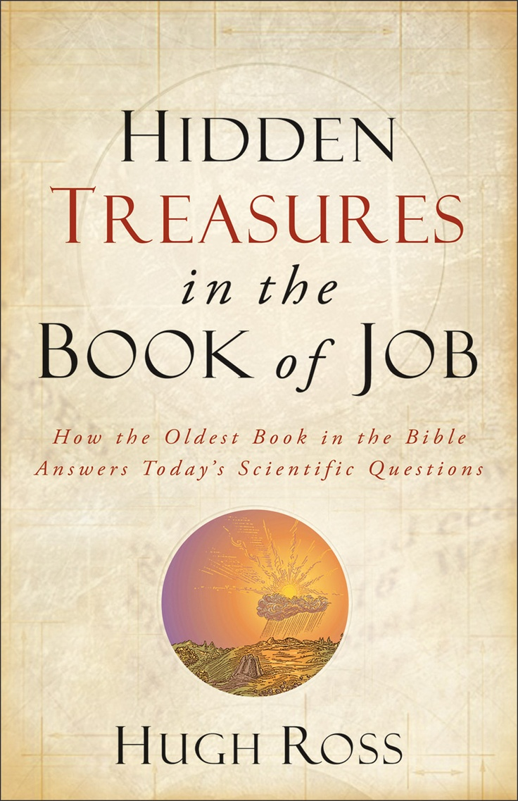 61 best books worth reading images on pinterest eid prayer pastor hidden treasures in the book of job how the oldest book in the bible answers todays scientific questions reasons to believehugh ross fandeluxe Image collections
