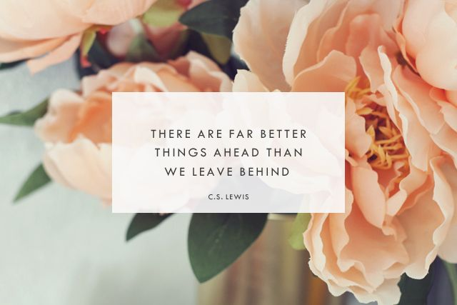 """""""There are far better things ahead then we leave behind."""" A Beautiful Quote by C.S. Lewis #inspirational #floral #photography"""