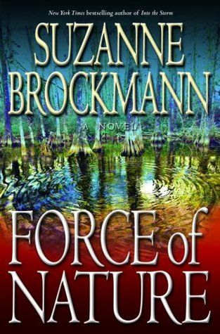 14. Summer read. Force of Nature by Suzanne Brockmann. If it has to be hot, make it Florida with romance and adventure.