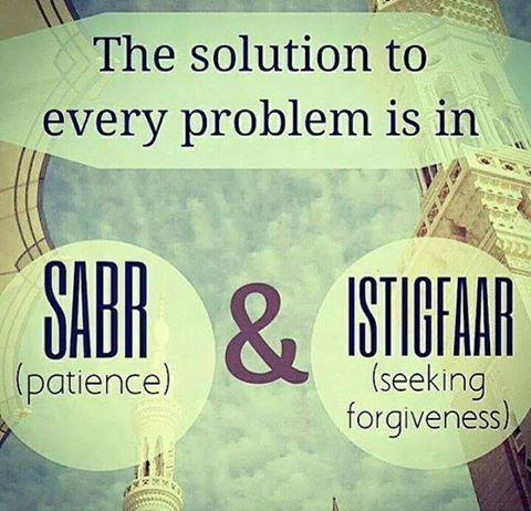 الصبر والاستغفار  Patience and Estighfar