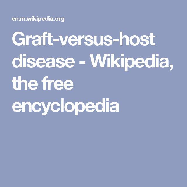 Graft-versus-host disease - Wikipedia, the free encyclopedia