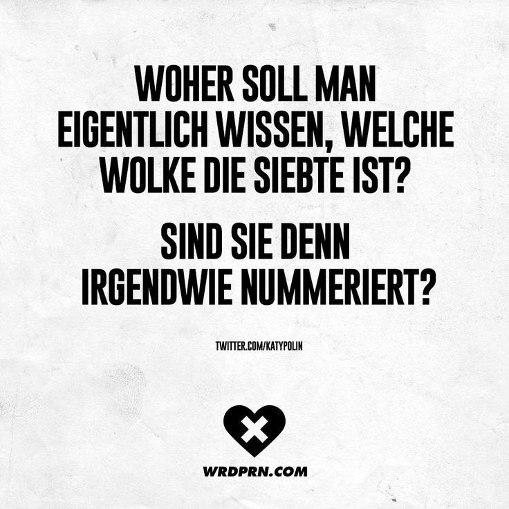 Ich Denke, Das Ist Die Mit Der Fallgrube. Ein Falscher Schritt Und Das  Waru0027s · Wolke 7Gedanken SprücheSchlaue ...