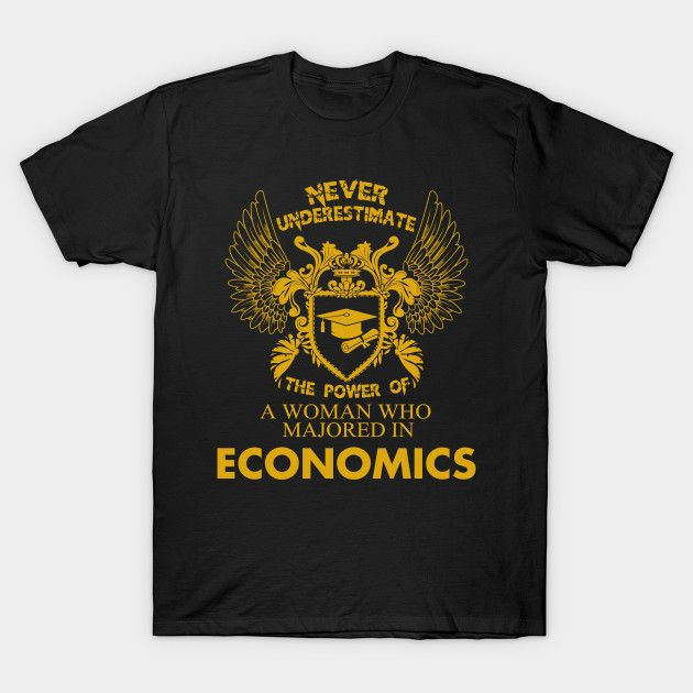 Economics Shirt The Power of Woman Majored In Economics T-Shirt  #birthday #gift #ideas #birthyears #presents #image #photo #shirt #tshirt #sweatshirt