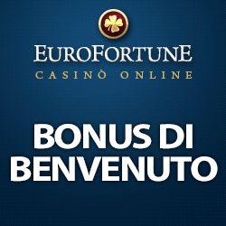 EuroFortune casino 1.000€ Bonus senza nessun deposito richiesto - Giochilive & Streaming Tv
