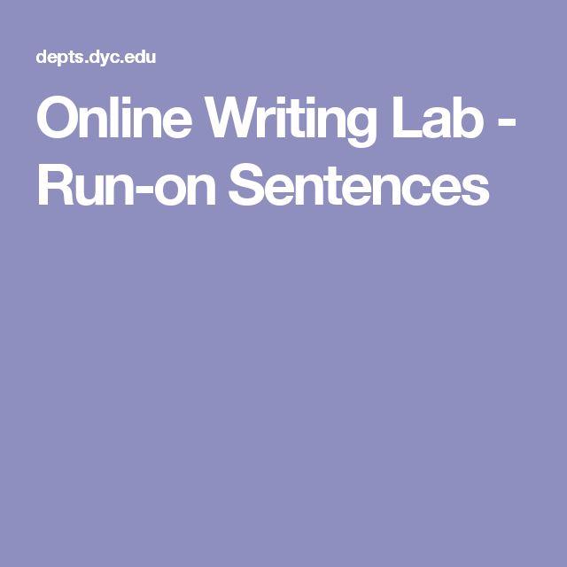 Online Writing Lab - Run-on Sentences