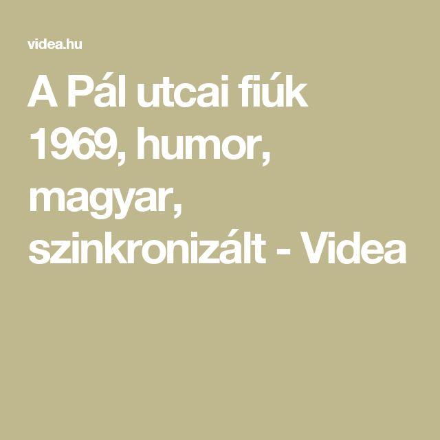 A Pál utcai fiúk 1969, humor, magyar, szinkronizált - Videa