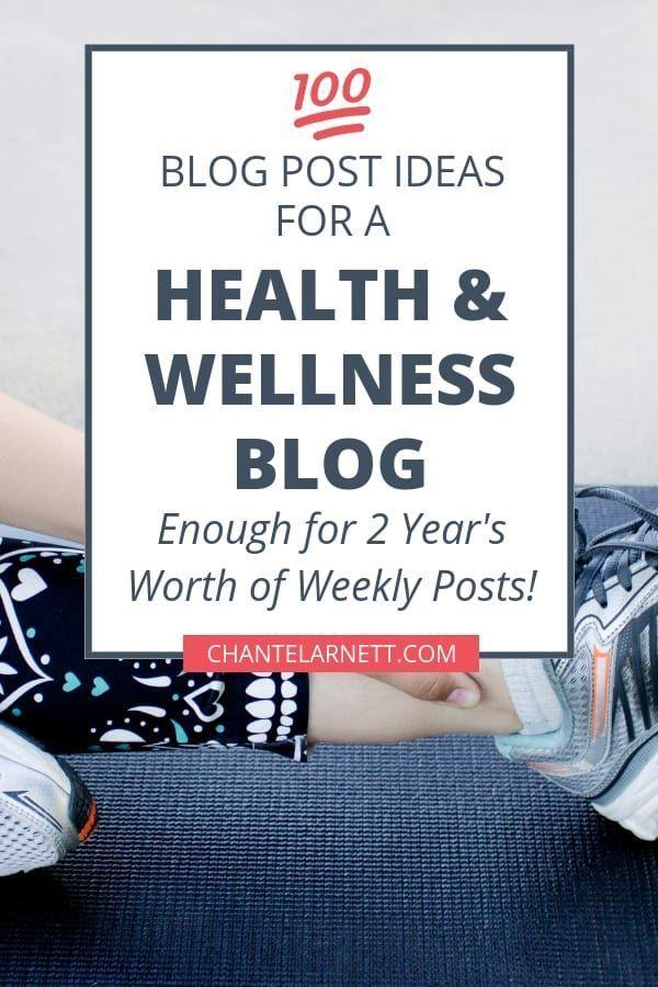100 Popular Health Blog Ideas To Drive Traffic To Your Blog Health Blog Ideas Wellness Blog Nutrition Blog