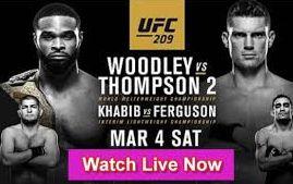 UFC 209 Woodley vs Thompson 2       http://watchlivestreamsports24x7.com/woodley-vs-thompson-2/ Saturday, March 4                http://onlineincomeweb.com/woodley-vs-thompson-2-live-stream/ 10PM/7PM ETPT Las Vegas, NevadaT-Mobile Arena