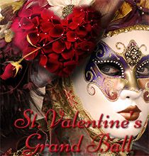 Saint Valentine's Grand Masquerade Ball