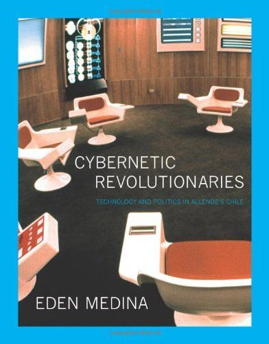 Cybernetic Revolutionaries: Technology and Politics in Allende's Chile by Eden Medina, http://www.amazon.com/dp/0262016494/ref=cm_sw_r_pi_dp_373Wrb1D39YK2