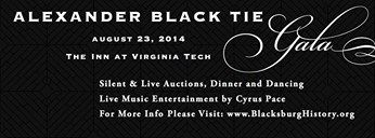 2014 Alexander Black Tie Gala Saturday at 18:30 The Inn at Virginia Tech and Skelton Conference Center·