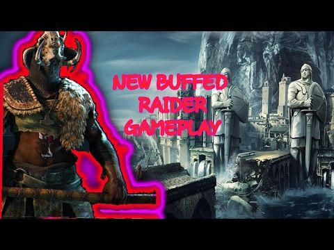 Buffed raider(for honor gameplay)