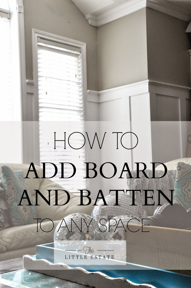 This Little Estate How To Add Board And Batten To Any Space A Diy Panelled Wall Tutorial