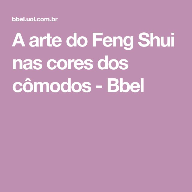 Best 25+ Cores feng shui ideas on Pinterest Cores e seus - feng shui einrichtung interieur inspirationen