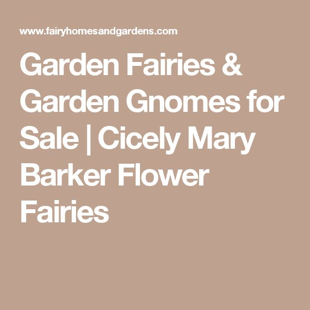 Garden Fairies & Garden Gnomes for Sale | Cicely Mary Barker Flower Fairies