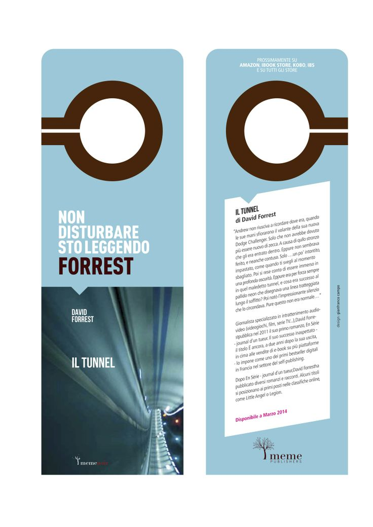 "David Forrest - Il Tunnel  ""do not disturb"" bookmark  meme publishers © 2013"