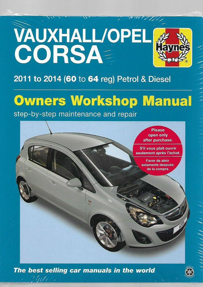 Haynes New Sealed Vauxhall Opel Corsa 2011 2014 Owners Workshop Manual Van P D Opel Corsa Vauxhall Opel