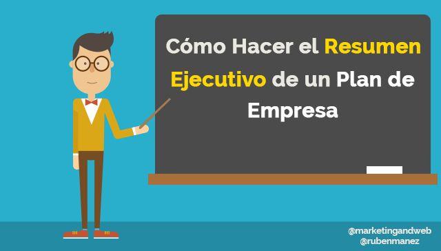 Cómo hacer un resumen ejecutivo para un plan de empresa [Incluye ejemplo + Plantilla]