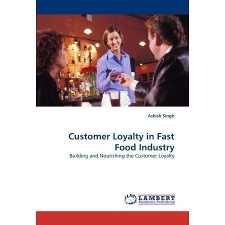 thesis of customer satisfaction in fast food Customer satisfaction in fast growing restaurant industry covering all  journal of asian business strategy  dimension to the industry so that fast food.