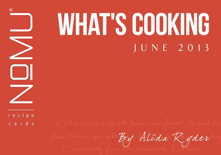 What's Cooking Recipe Cards | June 2013 | With Alida Ryder
