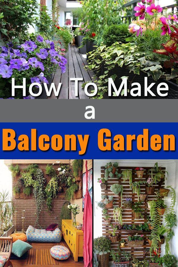How To Make A Balcony Garden Balcony Garden Outdoor Herb Garden Ornamental Plants