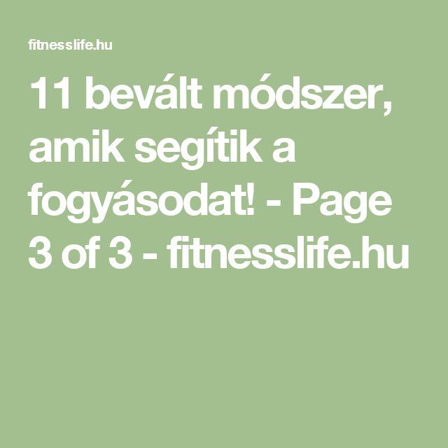11 bevált módszer, amik segítik a fogyásodat! - Page 3 of 3 - fitnesslife.hu