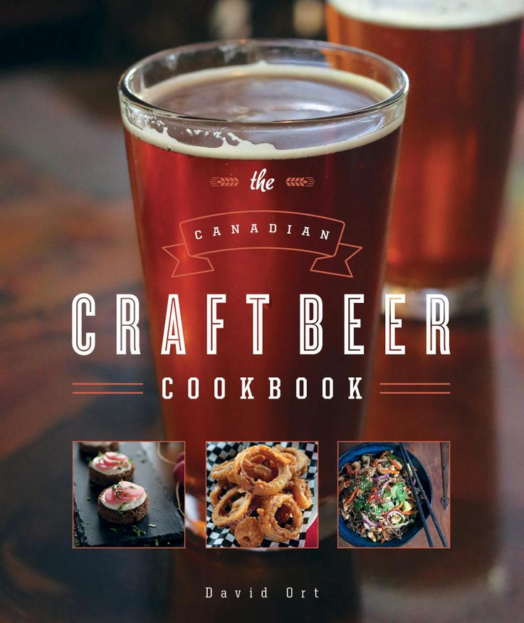 13 best the cookbook images on pinterest craft beer home brewing the canadian craft beer cookbook forumfinder Images
