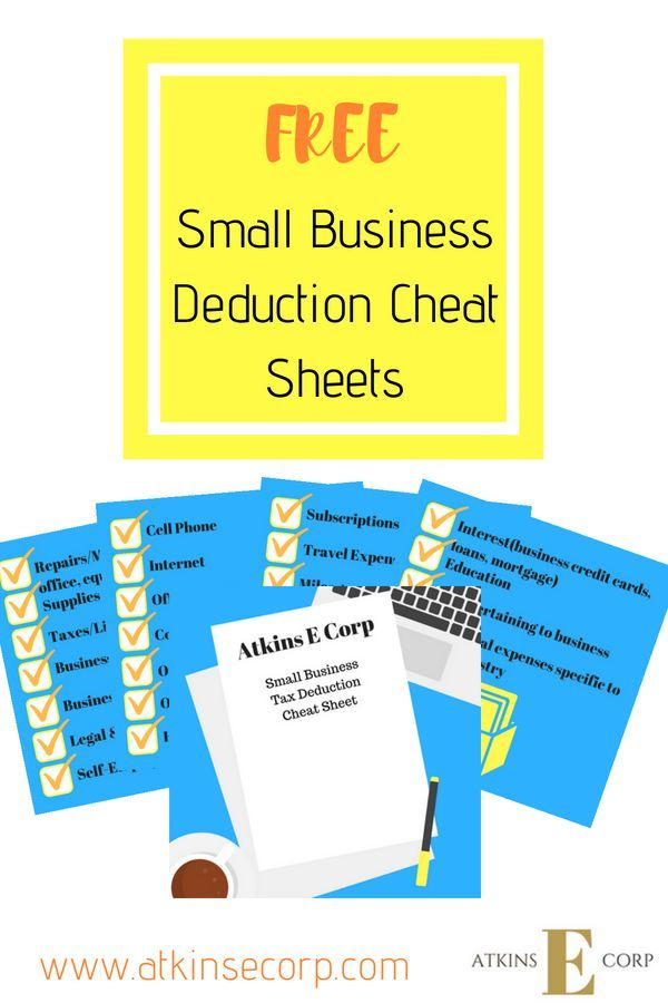 Get The Top 25 Small Business Tax Deduction Cheat Sheets For Ta